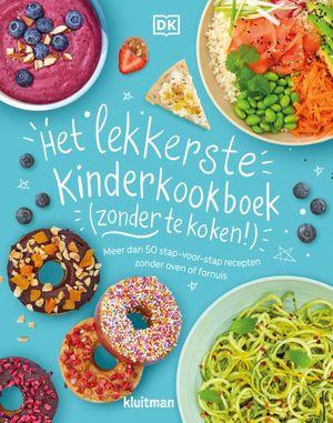 Het lekkerste kinderkookboek (zonder te koken!)