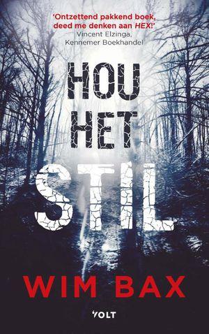 Hou het stil