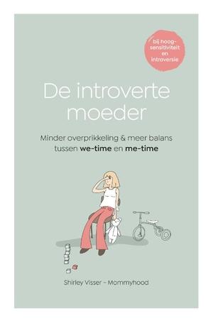 De introverte moeder