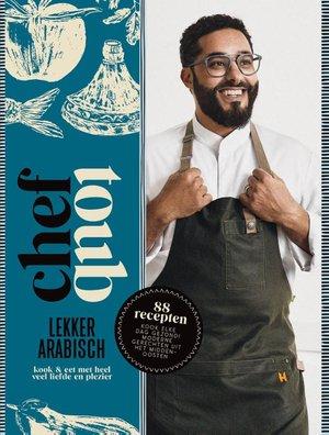 Chef Toub: Lekker Arabisch