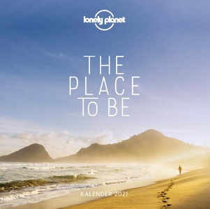 Lonely planet The Place to Be Kalender 2021