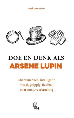 Doe en denk als Arsène Lupin