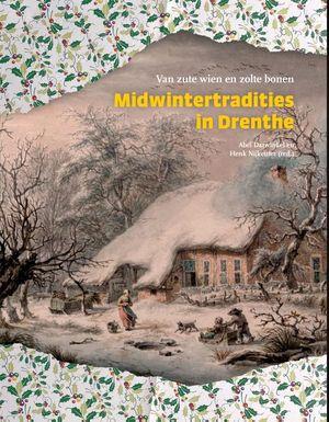 Midwintertradities in Drenthe