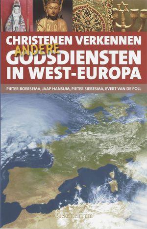 Christenen verkennen andere godsdiensten in West-Europa