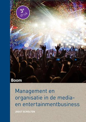 Management en organisatie in de media- en entertainmentbusiness