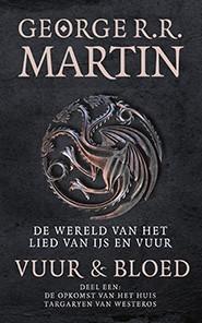 Vuur en Bloed 1 De opkomst van het huis Targaryen van Westeros