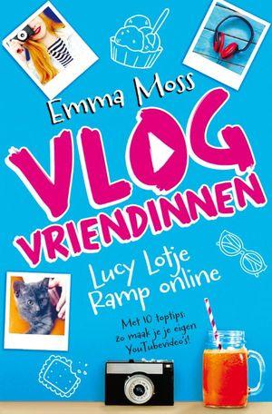 Vlogvriendinnen 1 - Lucy Lotje - Ramp online (3 ex)