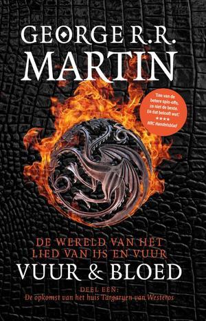 Vuur en Bloed 1 De Opkomst van het Huis Targaryen