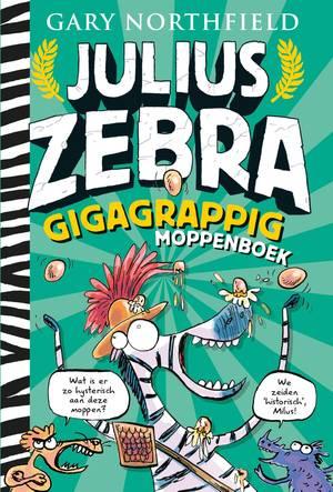 Julius Zebra - Gigagrappig moppenboek