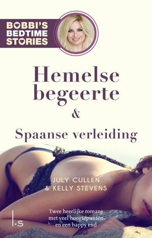 Hemelse begeerte & Spaanse verleiding - Bobbi's Bedtime Stories 5 & 6