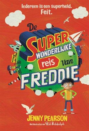 De superwonderlijke reis van Freddie