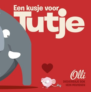 Olli - Een kusje voor Tutje