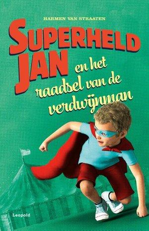 Superheld Jan en het raadsel van de verdwijnman