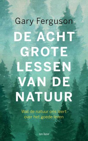 De acht grote lessen van de natuur