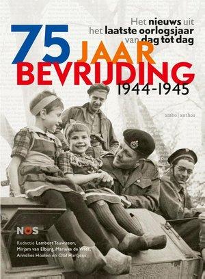 75 jaar bevrijding 1944-1945