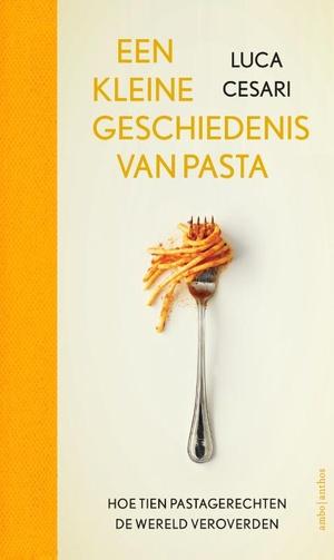 Een kleine geschiedenis van pasta
