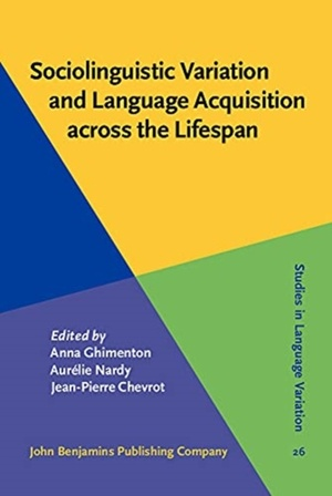 Sociolinguistic Variation and Language Acquisition across the Lifespan