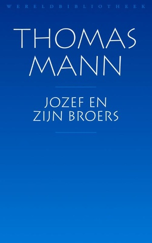 Mann, T: Jozef en zijn broers