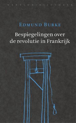 Bespiegelingen over de revolutie in Frankrijk