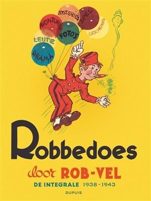 Robbedoes door... Integraal 00: 1938-1943