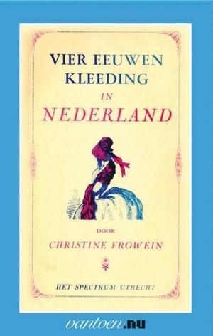 Vier eeuwen kleeding in Nederland