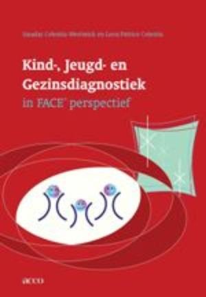 Kind-, opvoedings en Gezinsdiagnostiek in FACE © perspectief