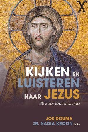 Kijken en luisteren naar Jezus