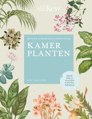 De Kew Gardener´s gids voor Kamerplanten