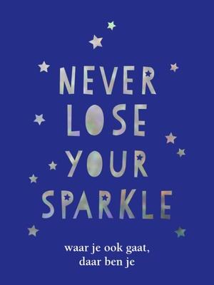 Never lose your sparkle - cadeauboek