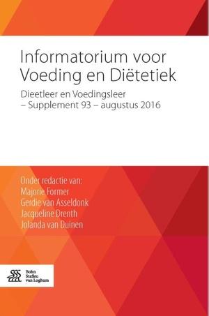 Informatorium voor voeding en diëtetiek Dieetleer en Voedingsleer - Supplement 93 - augustus 2016