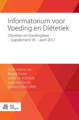 Informatorium voor voeding en diëtetiek Dieetleer en Voedingsleer - Supplement 95 - april 2017