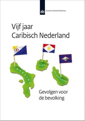 Vijf jaar Caribisch Nederland