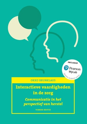 Interactieve vaardigheden in de zorg 1 Communicatie in het perspectief van herstel