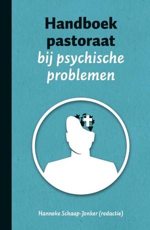 Handboek pastoraat bij psychische problemen