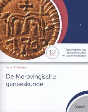 De Merovingische geneeskunde