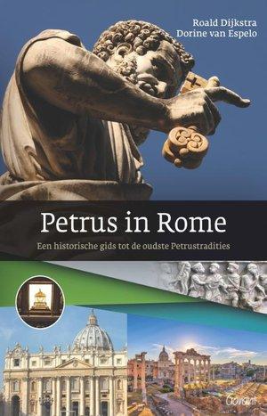 Petrus in Rome. Een historische gids tot de oudste Petrustradities