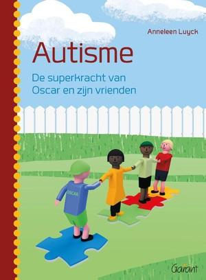 Autisme. De superkracht van Oscar en zijn vrienden
