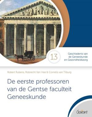 De eerste professoren van de Gentse faculteit Geneeskunde