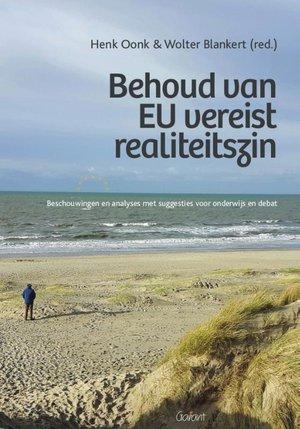 Behoud van EU vereist realiteitszin