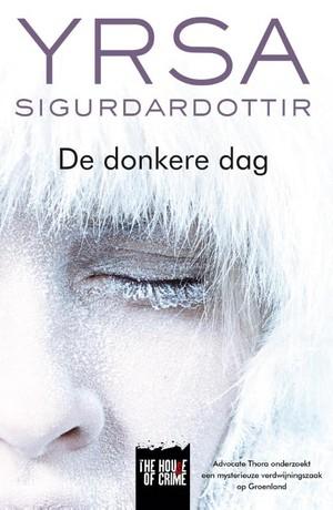 Sigurdardottir, Yrsa:De donkere dag / druk 1