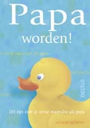 Papa worden!