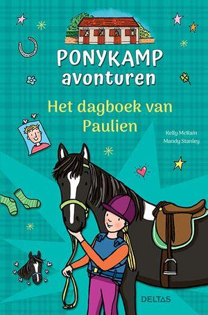 Ponykamp avonturen - Het dagboek van Paulien