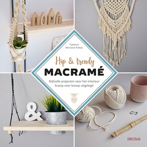 Hip & trendy macramé