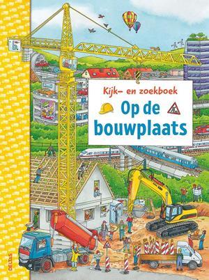 Kijk-en zoekboek - Op de bouwplaats