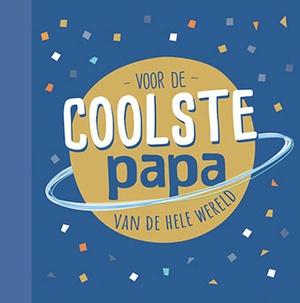 Voor de coolste papa van de hele wereld