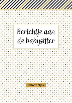 Berichtje aan de babysitter - infobriefjes