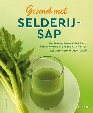 Gezond met selderijsap