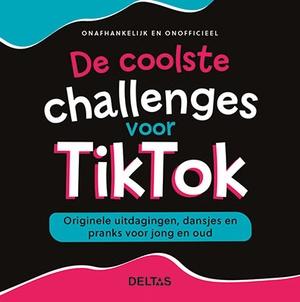 De coolste challenges voor Tik Tok