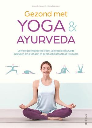 Gezond met yoga en ayurveda