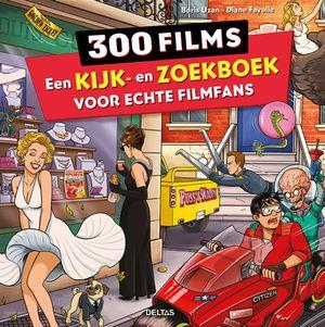 300 films - Een kijk-en zoekboek voor echte filmfans